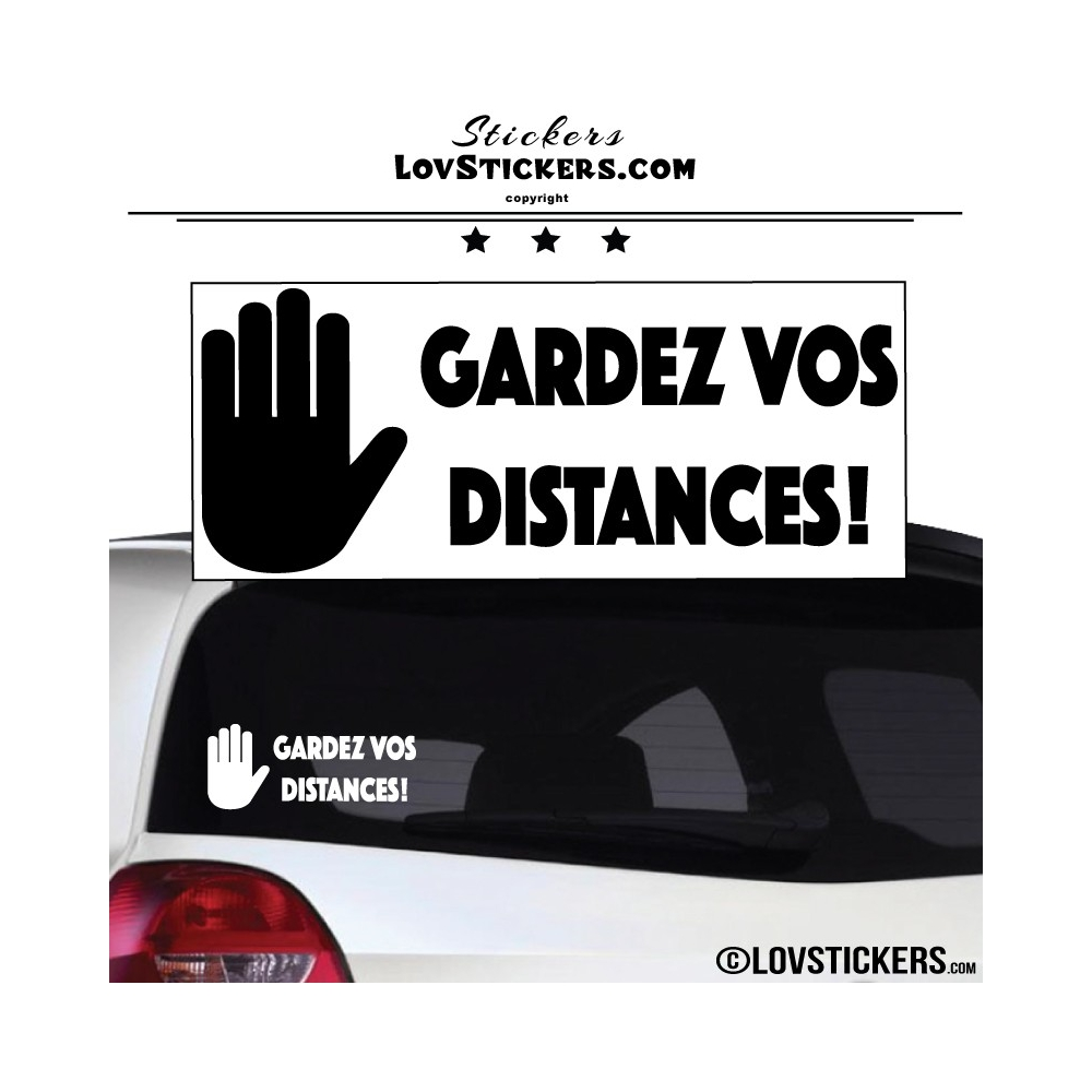 Sticker Prevention Voiture - GARDEZ VOS DISTANCES !