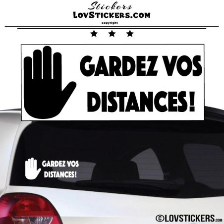 Sticker Prevention Voiture - GARDEZ VOS DISTANCES ! avec main