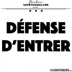 Sticker DÉFENSE D'ENTRER - Lot de 2 - Lettrage à coller