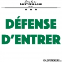 Sticker DEFENSE D'ENTRER - Lot de 2 - Lettrage à coller