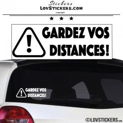 Sticker GARDEZ VOS DISTANCES ! avec Paneau Danger
