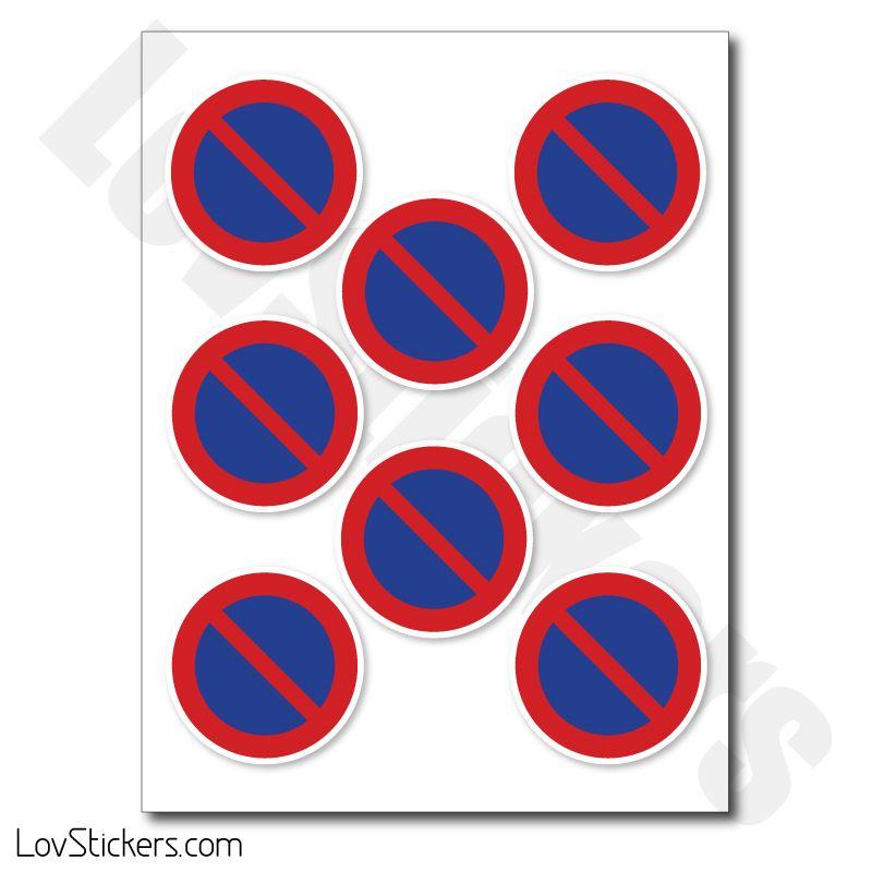 Stickers Interdit de stationner - Autocollant de signalisation