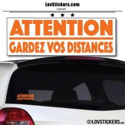 Attention Gardez vos Distances