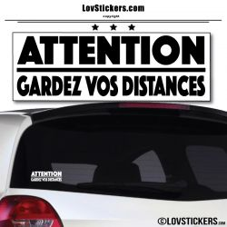 Attention Gardez vos Distances